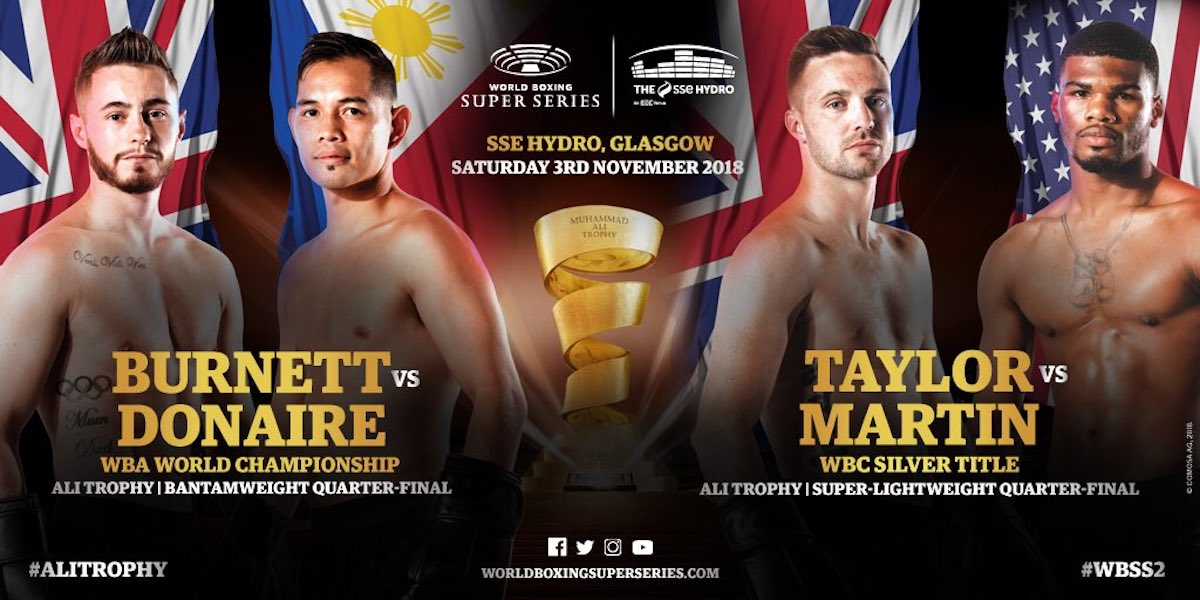 Ryan Burnett - Josh Taylor & Ryan Martin and Ryan Burnett & Nonito Donaire are ready for their hotly anticipated Ali Trophy Quarter-Finals at The SSE Hydro tomorrow in Glasgow, Scotland.