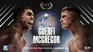 Karim Guerfi, Lee McGregor - The highly-anticipated European bantamweight title fight between Karim Guerfi and Lee McGregor will now take place on a massive #MTKFightNight event on Friday 22 January.