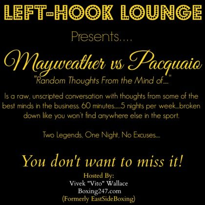 1-Mayweather vs Pacquiao Random Thoughts