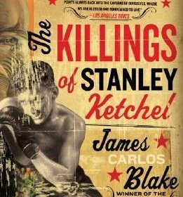 The Killings of Stanley Ketchel – Killer #1