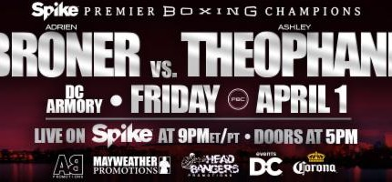 Broner vs Theophane April 1 on Premier Boxing Champions
