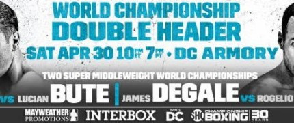 Jack-Bute & DeGale-Medina on 4/30 on Showtime
