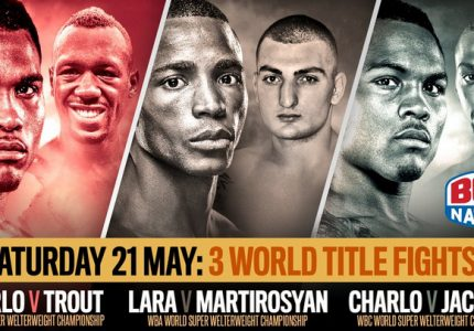Lara vs. Martirosyan  & The Charlo Bros live on BoxNation