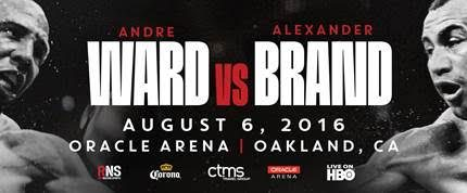 Andre Ward takes on  Alexander Brand on 8/6