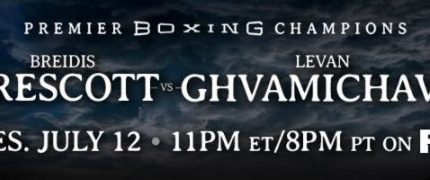 Breidis Prescott faces Levan Ghvamichava on 7/12 on PBC