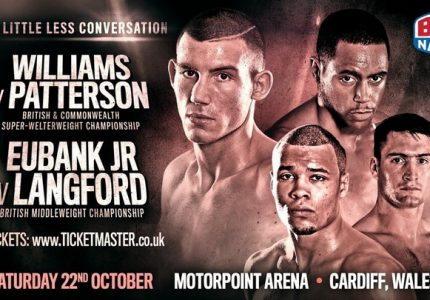 Williams vs Patterson / Eubank vs Langford in Cardiff