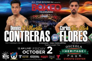 Carlos Flores - Contreras is coming off from his outstanding technical knockout performance over Belmar Preciado in August on the Boxeo Telemundo Summer series.