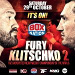 Tyson Fury, Wladimir Klitschko - As fight fans have no doubt read or heard, the rematch for the heavyweight championship of the world between Tyson Fury and Wladimir Klitschko, is finally on. This fight, one that looked for a time as though it would never see the light of day – what with Fury declaring he might quit the sport, his subsequent leg injury, alleged failed drugs tests and Wladimir's statement of intent as far as taking Fury to court – will go ahead, as planned, in Manchester on October 29th. Whew!