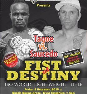 Breaking news: Tagoe vs Saucedo postponed to December 2