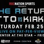 """James Kirkland - Roc Nation Sports and Miguel Cotto Promotions are pleased to announce that Five-Time World Champion Miguel Cotto (40-5, 33 KOs) will return to the ring on Saturday, February 25, 2017 when he takes on James """"Mandingo Warrior"""" Kirkland (32-2, 28 KOs) at Ford Center at The Star in Frisco, Texas. Coming off respective losses to Canelo Alvarez, both fighters will be seeking redemption in a 12-round junior middleweight showdown. The event will be produced and distributed live by HBO Pay-Per-View® beginning at 9:00 p.m. ET/6:00 p.m. PT."""