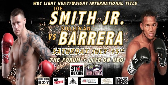 "Joe Smith Jr., Sullivan Barrera - ""The Common Man"", Joe Smith Jr., (23-1, 19 KO's), boxing's best story of 2016, will make his first start of the new year, defending his WBC International Light Heavyweight Title against world ranked Sullivan Barrera, (19-1, 14 KO's) on Friday, July 15 from the iconic, Fabulous Forum in Los Angeles and live on HBO's Boxing After Dark (9:50 p.m. ET/PT)."