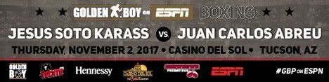 "Jesus Soto Karass - Jesus ""Renuente"" Soto Karass (28-12-4, 18 KOs), the welterweight warrior of Los Mochis, Sinaloa, Mexico, will return to the ring against fellow veteran Juan Carlos ""Merengue"" Abreu (19-3-1, 18 KOs) in the 10-round main event of Golden Boy Boxing on ESPN on November 2 from Casino Del Sol in Tucson, Ariz. ESPN and ESPN Deportes will transmit the fights at 11:00 p.m. ET/8:00 p.m. PT. ESPN3 live coverage of the undercard fights will begin at approximately 9:30 p.m. ET/6:30 p.m. PT."