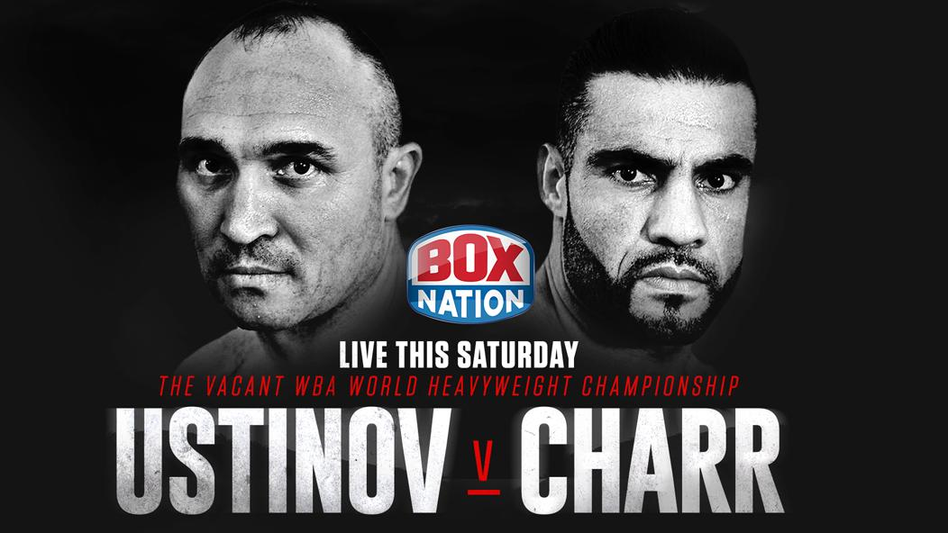Alexander Ustinov, Manuel Charr -  The heavyweight division has been booming in recent times and this Saturday night BoxNation subscribers will be able to watch Alexander Ustinov and Manuel Charr clash for the vacant WBA World Championship exclusively live.