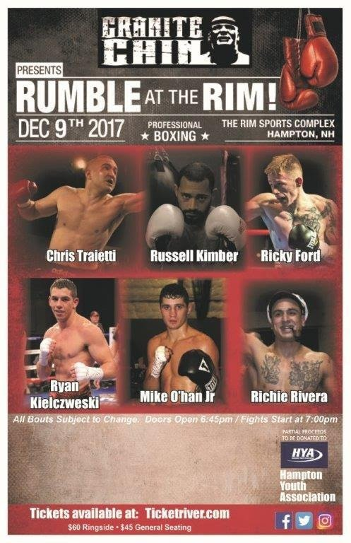 "Chris Traietti - Granite Chin Promotions invades the Granite State on Saturday, December 9, showcasing some of New England's top professional boxers on the ""Rumble at The Rim"" card, at The Rim in Hampton, New Hampshire."