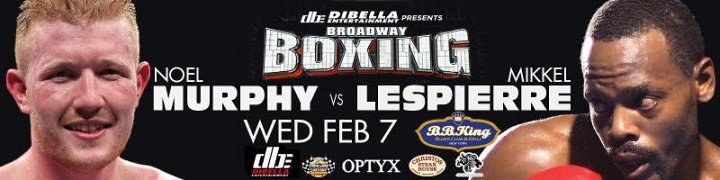 Mikkel Lespierre - Local undefeated crosstown rivals NOEL MURPHY (12-0, 2 KOs), of Woodlawn, New York, and Brooklyn's MIKKEL LESPIERRE (18-0-1, 8 KOs) will clash in a 10-round welterweight bout for the vacant World Boxing Council - United States National Boxing Council (WBC USNBC) title in the main event this Wednesday night, February 7, on DIBELLA ENTERTAINMENT's next installment of the acclaimed BROADWAY BOXING series at B.B. King Blues Club and Grill, in Times Square, New York.