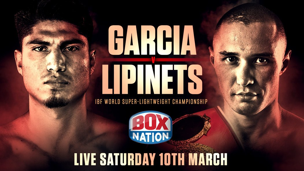 Mikey Garcia – Sergey Lipinets on Boxnation this Saturday