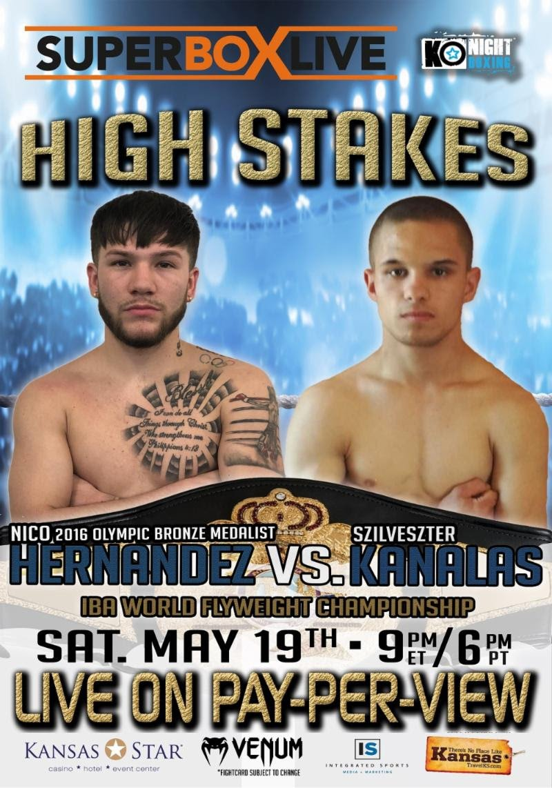 "Nico Hernandez - Hungarian invader Szilveszter ""The Silent Assassin"" Kanalas (14-7, 9 KOs) has a plan designed to upset local favorite Nico Hernandez (4-0, 3 KOs), a 2016 Olympic bronze medalist, May 19th in their showdown for the vacant International Boxing Association (IBA) World Flyweight Championship, headlining SUPERBOX LIVE: High Stakes at Kansas Star Arena in Mulvane, Kansas."
