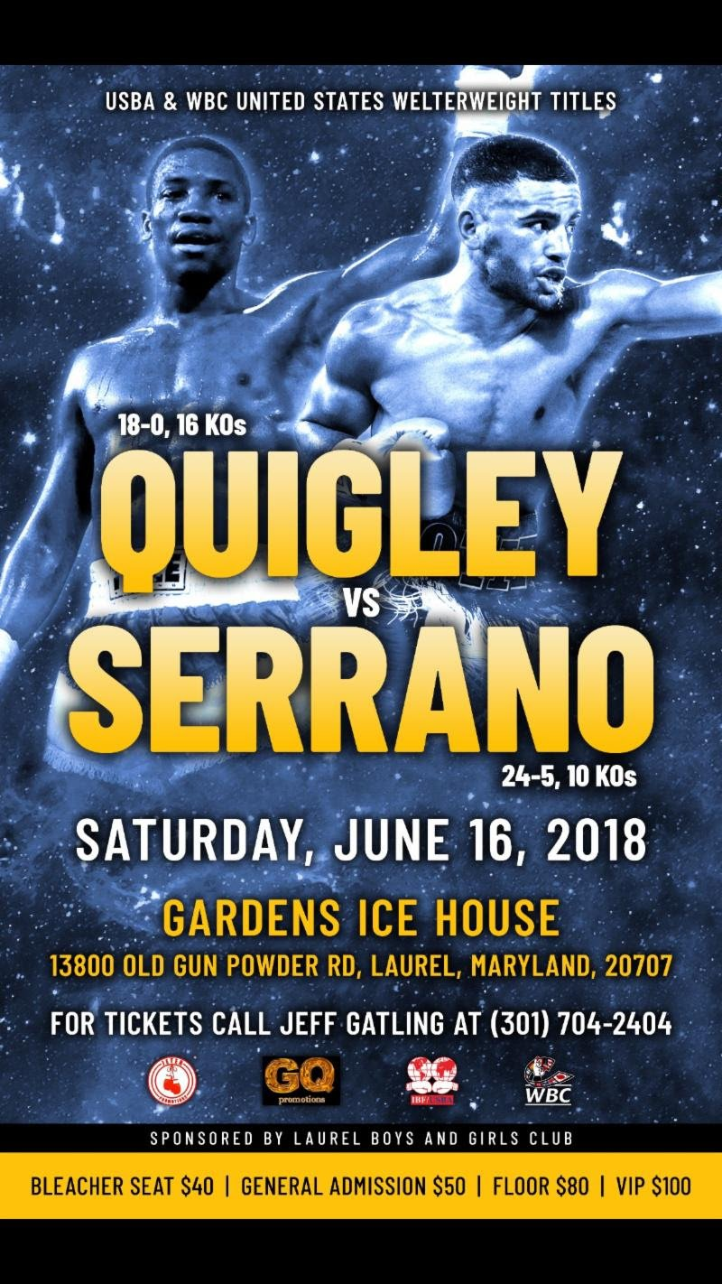 Gerome Quigley vs. Raymond Serrano on June 16