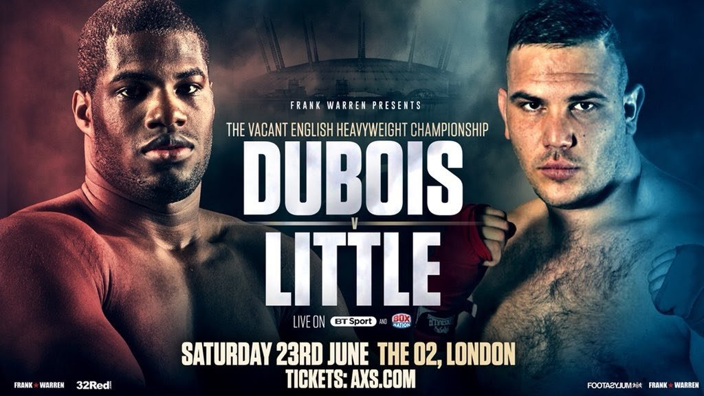Daniel Dubois, Tom Little - TOM LITTLE FIRMLY believes he has landed the Golden Ticket with his shot at the English heavyweight title against rising star Daniel Dubois at the 02 Arena on June 23.