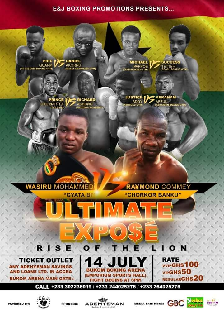 - Promising Ghanaian boxer, Wasiru 'Gyata Bi' Mohammed faces the sternest test of his credentials on July 14 when he makes a first defence of the Ghana super bantamweight championship against old warrior, Raymond 'Chorkor Banku' Commey at the Bukom Boxing Arena in Accra.