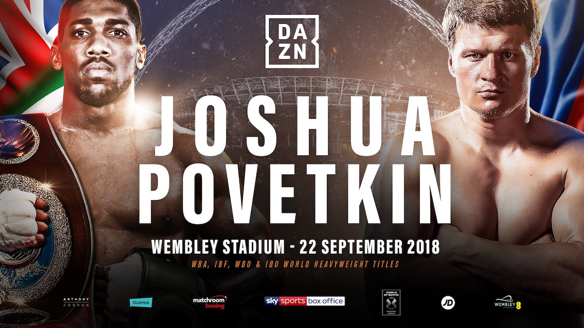 DAZN Kicks Off Stacked Fall Lineup Of Boxing With Joshua Vs.  Povetkin