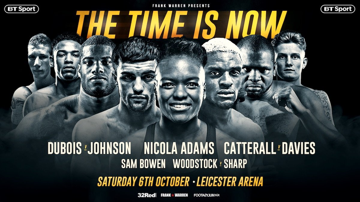 Daniel Dubois, Jack Catterall, Ohara Davies - Tickets for the upcoming show 'The Time is Now' at the Morningside Arena, Leicester on October 6th are available to purchase NOW from Eventbrite and Ticketmaster.