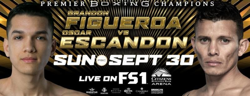 Brandon Figueroa, Oscar Escandon - Premier Boxing Champions action will begin with Prelims live on FS1 and FOX Deportes this Sunday, September 30 as undefeated prospects look to show off their skills in exciting matchups beginning at 7:30 p.m. ET/4:30 p.m. PT from Citizens Business Bank Arena in Ontario, California.