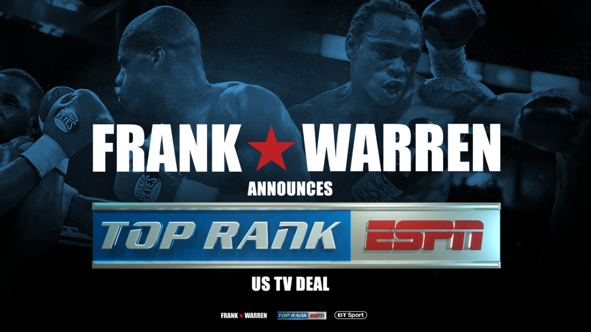 ESPN Frank Warren Top Rank Boxing News