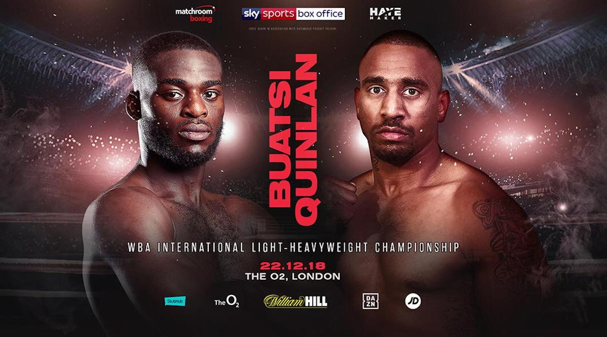 Charlie Edwards, Cristofer Rosales, David Price, Joshua Buatsi, Tom Little - Joshua Buatsi will defend his WBA International Light-Heavyweight title against Australia's Renold Quinlan at The O2 in London on December 22, live on Sky Sports Box Office in the UK.