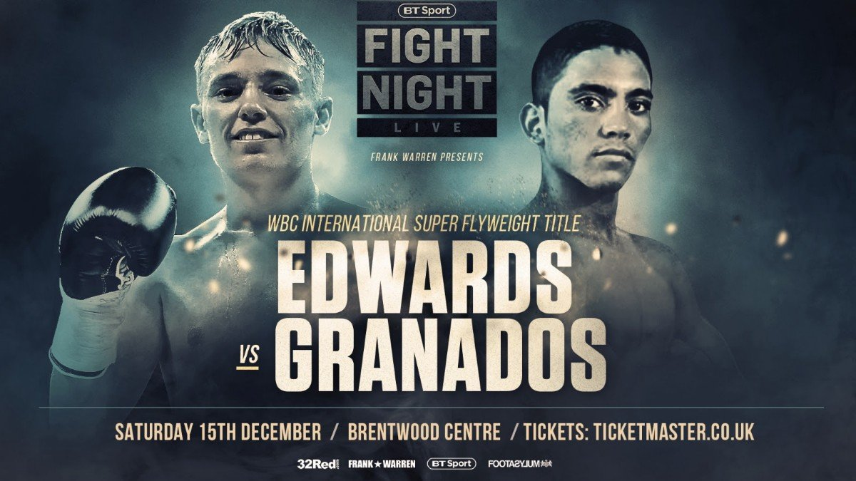 Sunny Edwards - SUNNY EDWARDS WILL take on a tough Mexican challenge in the shape of Junior Granados when he returns to the ring at the Brentwood Centre on December 15 with the WBC International super flyweight title at stake, live on BT Sport