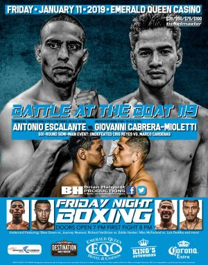 Giovanni Cabrera Mioletti - Brian Halquist Productions will kick off its 2019 Battle at the Boat boxing schedule with a special Friday night event on Friday, Jan. 11 at the Emerald Queen Casino in Tacoma, Wash.