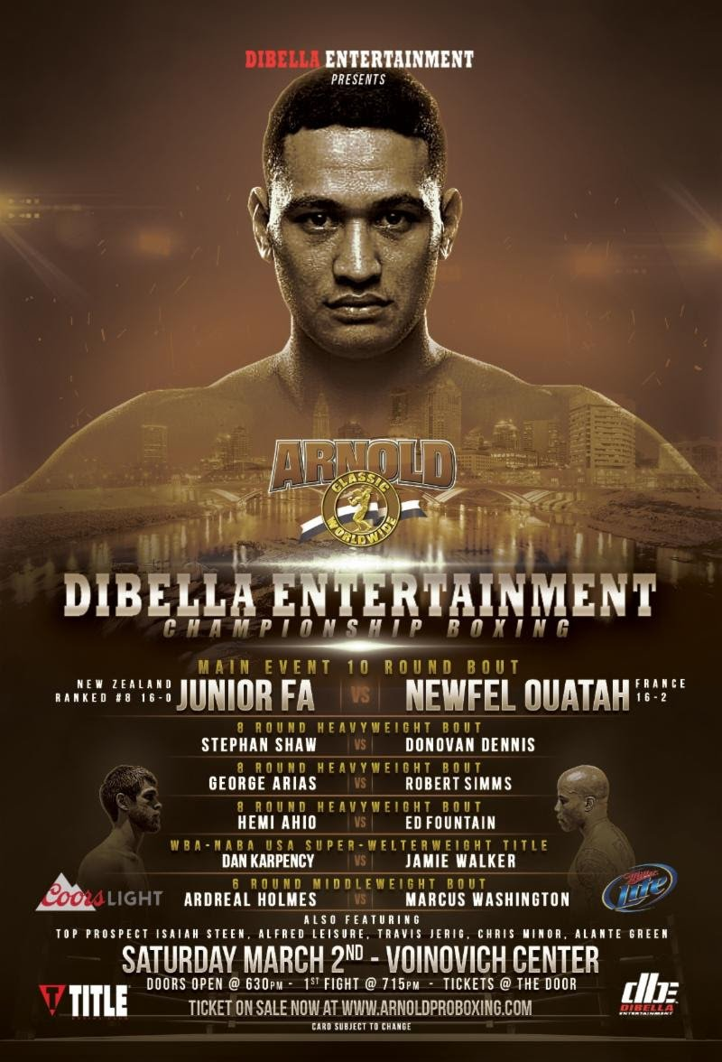 Junior Fa -  DiBella Entertainment's acclaimed and long-running Broadway Boxing series hits the road to Columbus, Ohio, for a SPECIAL EDITION partnering with entertainment legend and politician Arnold Schwarzenegger to present a stacked heavyweight event at the Arnold Sports Festival in the Voinovich Center on Saturday, March 2. The event will be streamed live on LIVE.DBE1.com, as part of DBE's partnership with CBS Sports Digital and Sportslive, starting at 7:00 p.m. EST.