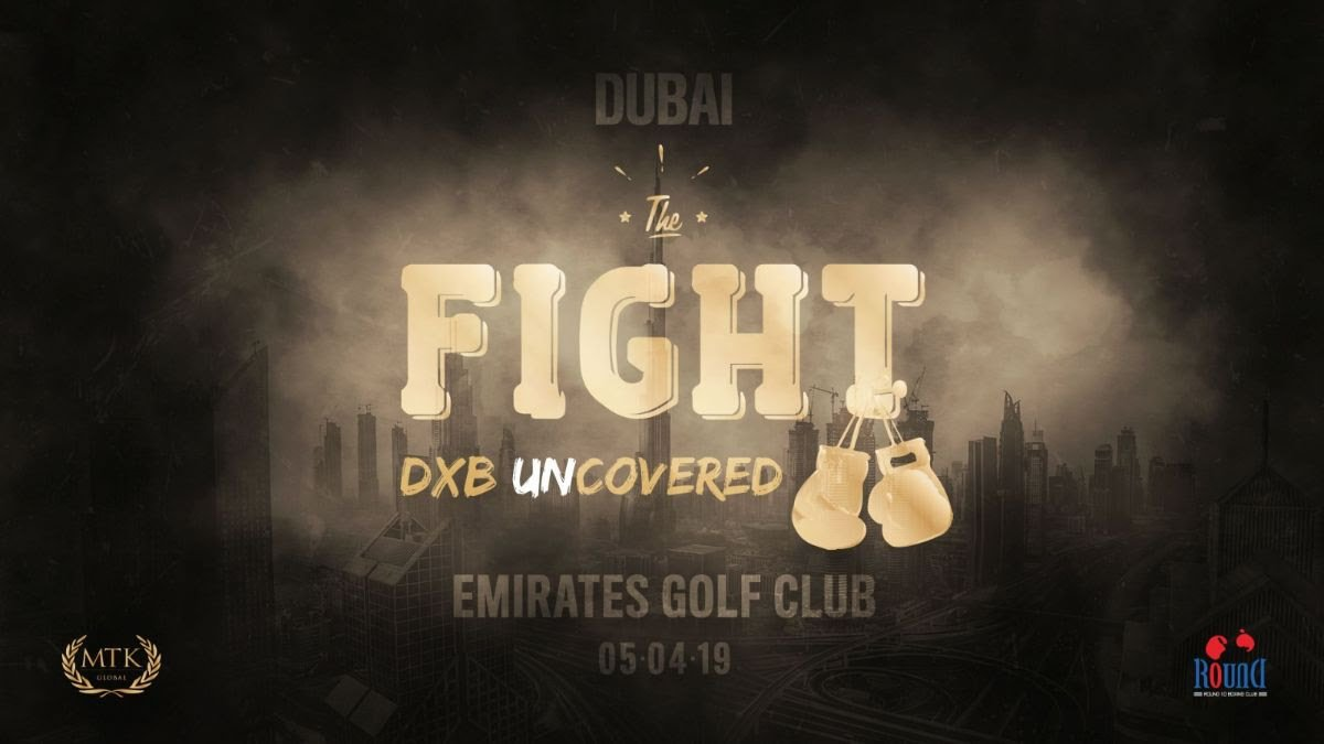 - Round 10 Boxing Club is delighted to reveal its maiden event in Dubai in partnership with MTK Global, which takes place in the luxurious surroundings of Emirates Golf Club on April 5th.