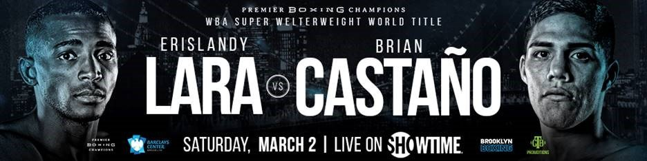 Brian Castano, Edwin Rodriguez, Erislandy Lara, Leduan Barthelemy - SHOWTIME Sports will provide live streaming coverage of three undercard fights on the network's social media platforms as part of SHOWTIME CHAMPIONSHIP BOXING COUNTDOWN beginning at 6:30 p.m. ET/3:30 p.m. PT on Saturday, March 2 from Barclays Center, the home of BROOKLYN BOXING™, and presented by Premier Boxing Champions.