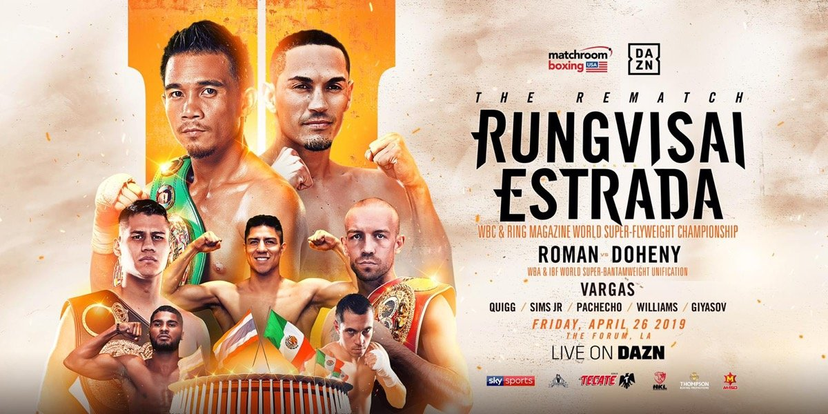 Juan Francisco Estrada, Srisaket Sor Rungvisai, TJ Doheny - Srisaket Sor Rungvisai and Juan Francisco Estrada will meet in a rematch for the WBC and Ring magazine Super-Flyweight titles and WBA and IBF Super-Bantamweight World Champions Daniel Roman and TJ Doheny clash in a unification battle on a blockbuster night of action at The Forum, Los Angeles on Friday April 26, live on DAZN in the US and Sky Sports in the UK.