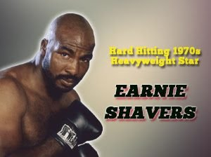 Earnie Shavers - The International Boxing Hall of Fame announced today hard hitting 1970s heavyweight star Earnie Shavers will attend the Hall of Fame's landmark 30th Anniversary celebration during the 2019 Hall of Fame Weekend, June 6-9th.