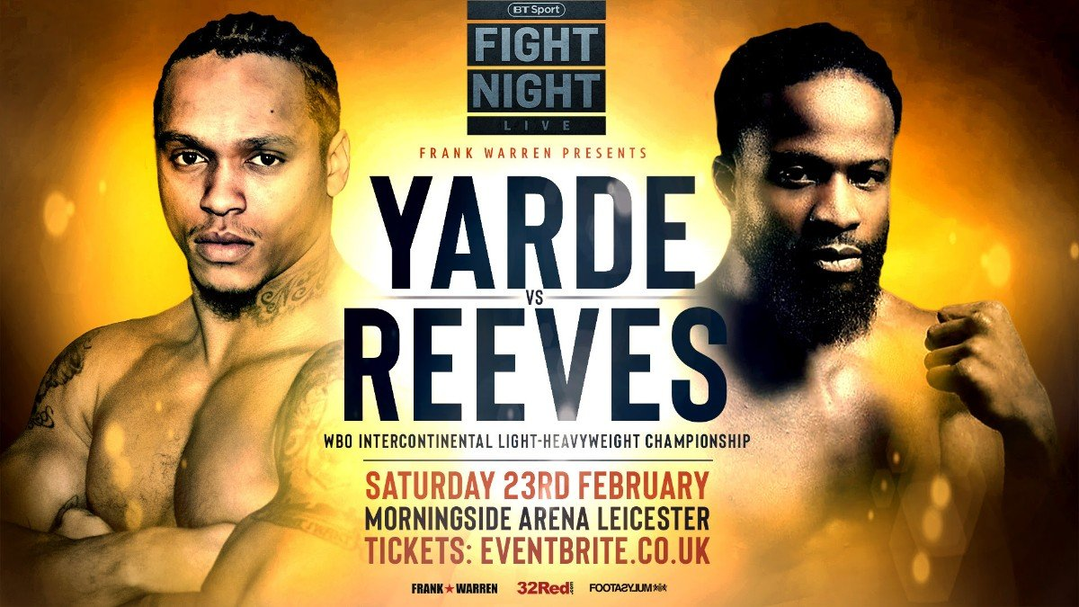 Anthony Yarde - BALTIMORE LIGHT HEAVYWEIGHT Travis Reeves will now be in the opposite corner to Anthony Yarde at the Morningside Arena in Leicester on February 23 after original opponent Mehdi Amar was forced to withdraw due to injury.