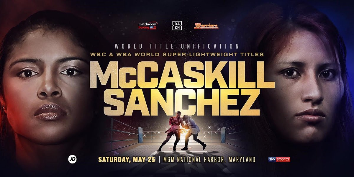 Jessica McCaskill - Jessica McCaskill is aiming to unify the Super-Lightweight division when she faces Anahi Sanchez on Saturday May 25 at the MGM National Harbor in Oxon Hill, Maryland, live on DAZN in the US and on Sky Sports in the UK.