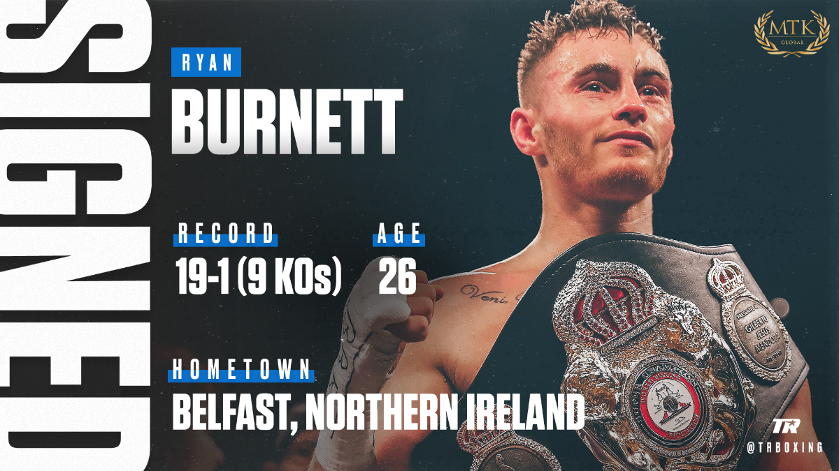 Ryan Burnett -  Top Rank is proud to announce the signing of former unified bantamweight world champion Ryan Burnett to a multi-fight promotional pact in what is the latest collaboration between Top Rank and Burnett's management group, MTK Global.