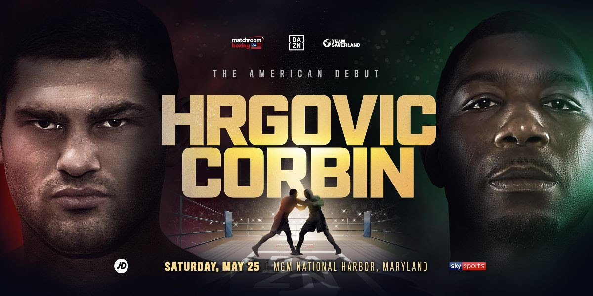 Filip Hrgovic - Croatian Heavyweight star Filip Hrgović (7-0, 5 KOs) will make his American debut against Greg Corbin on Saturday May 25 at the MGM National Harbor in Oxon Hill, Maryland, live on DAZN in the US and on Sky Sports in the UK.