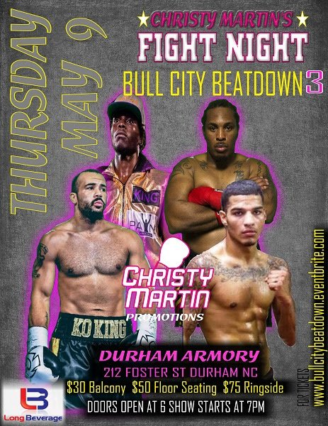 "How does the two time North Carolina promoter of the year and person who happens to have had the 2018 North Carolina boxing event of the year ensure she is in the running for 2019 awards?  Well, if you are Christy Martin, it's easy.  You put together a Fight Night at the Durham Armory in Durham, North Carolina call it the ""Bull City Beatdown 3"" then stack the card with local favorites who just happen to be some of the best and most exciting fighters in North Carolina.  ""We might not have the best matchups from top to bottom, but wow, we have some fighters that bring it every time they get into the ring and they are very popular with local boxing fans,"" says a modest Christy Martin."