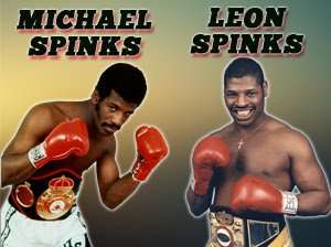 Michael Spinks -  The International Boxing Hall of Fame announced today Olympic gold medalists and heavyweight champions Leon and Michael Spinks are confirmed to attend the Hall of Fame's 30th Anniversary celebration during the 2019 Hall of Fame Weekend, June 6-9th.