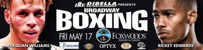 """- DiBella Entertainment returns to the beautiful Foxwoods Resort Casino with another evening of their acclaimed Broadway Boxing series on Friday, May 17, 2019 headlined by East Hartford, Connecticut's """"Marvelous"""" Mykquan Williams. The event will be streamed live exclusively on UFC FIGHT PASS®, the world's leading digital subscription service for combat sports, beginning at 8:30pm ET/5:30pm PT."""