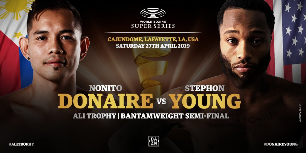 Nonito Donaire, Stephon Young, Zolani Tete - Stephon Young (18-1-3, 7 KOs) of Saint Louis, Missouri, USA, the WBA No 5 contender and official WBSS super-lightweight reserve replaces Zolani Tete in the bantamweight semi-final against Nonito Donaire due to an injury in the right shoulder of the South African WBO Champion.