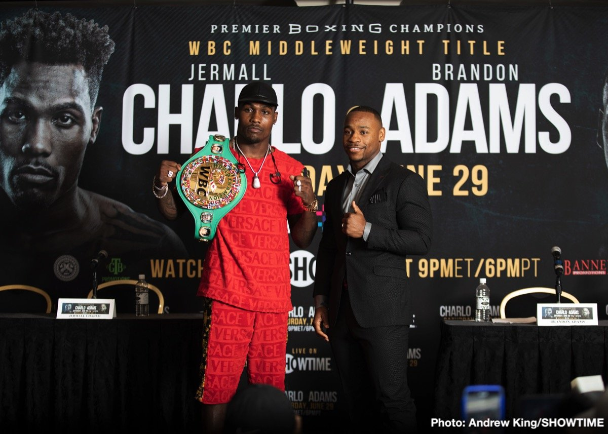Brandon Adams, Jermall Charlo - Ray Flores          - We want to welcome the media that is joining us from all over the world. This Saturday, SHOWTIME CHAMPIONSHIP BOXING is back with a tremendous night of boxing featuring Jermall Charlo, the interim WBC middleweight champion of the world, as he puts his title on the line against the rising Brandon 'The Cannon' Adams.