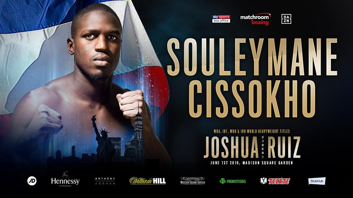 - Anthony Joshua-managed Super-Welterweight talent Souleymane Cissokho will kick off the action at Madison Square Garden in New York on Saturday June 1 when he takes on Mexico's Vladimir Hernandez on his first outing in the US.