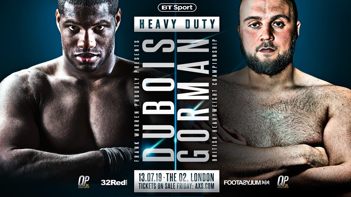 Daniel Dubois, Nathan Gorman - NATHAN GORMAN INSISTS that he is about to seize top billing from Daniel Dubois when the young heavyweights collide at the o2 Arena on July 13.