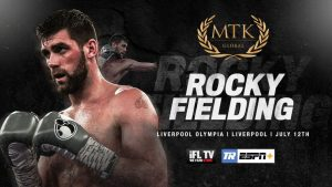Rocky Fielding - Former world champion Terry Flanagan will make his debut as an MTK Global fighter on the #MTKFightNight in Liverpool on July 12 – live on ESPN+ in association with Top Rank and on iFL TV.