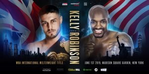 Ray Robinson - Josh Kelly will make his US debut against Philadelphia's Ray Robinson on the undercard of Anthony Joshua's Heavyweight World title clash with Andy Ruiz Jr. at Madison Square Garden in New York on June 1, live on DAZN in the US and Sky Sports Box Office in the UK.