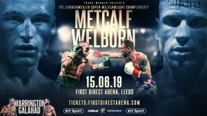 Jason Welborn - RECENT world title challenger Jason Welborn and JJ Metcalf will clash for the vacant Commonwealth super-welterweight championship at the First Direct Arena, Leeds on Saturday June 15.